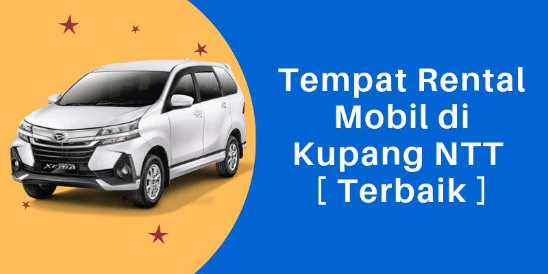 Tempat Rental Mobil di Kupang NTT
